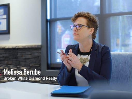 Meeting Melissa Berube, Broker